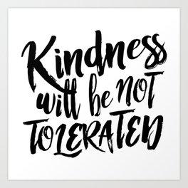 Nasty Kindness – Black Art Print