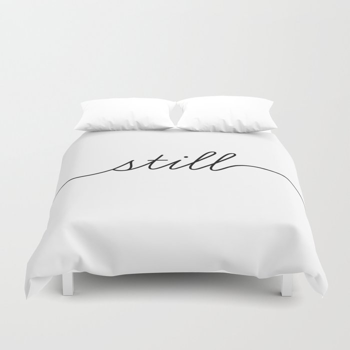 be still (2 of 2) Duvet Cover