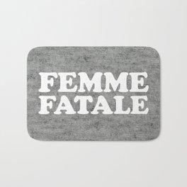 Femme Fatale Quote Bath Mat