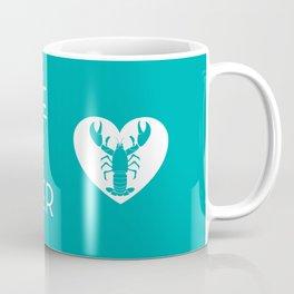 You're My Lobster - Teal Coffee Mug
