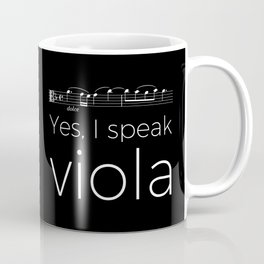 Yes, I speak viola Coffee Mug