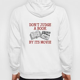Don't Judge A Book By Its Movie Hoody