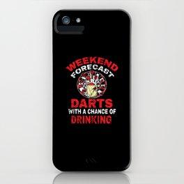Darts Weekend Forecast Darts Player Beer iPhone Case
