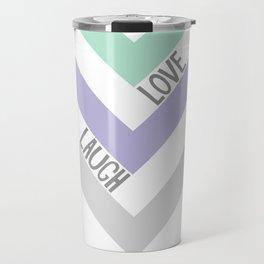 LIVE LOVE LAUGH Travel Mug