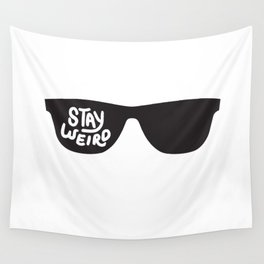 Stay Weird glasses Wall Tapestry