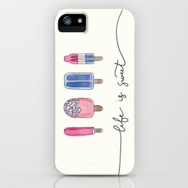 Life is Sweet Hand Lettered Watercolor Popsicle Illustration iPhone Case