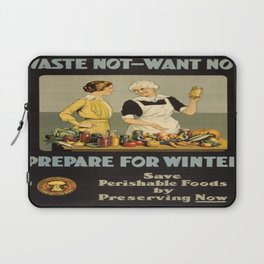 Vintage poster - Waste Not - Want Not Laptop Sleeve