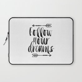 follow your dreams,inspirational quote,motivational poster,bedroom decor,nursery decor,arrow art Laptop Sleeve