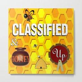 Bee Classified & Honey Up Metal Print