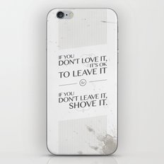 If you don't love it… A PSA for stressed creatives iPhone & iPod Skin