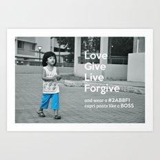 Don't be afraid to wear capri Art Print