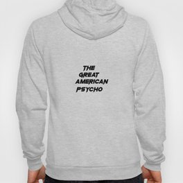 The Great American Psycho Hoody