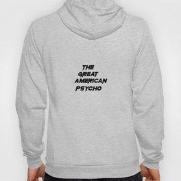 The Great American Psycho Hoody