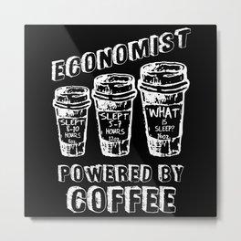 Economist Powered By Coffee Metal Print