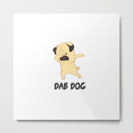 Dab Dog Metal Print