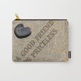 A good friend is priceless Carry-All Pouch