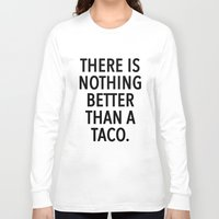 taco Long Sleeve T-shirts featuring taco by ClicheZero