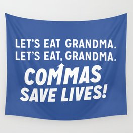 COMMAS SAVE LIVES Wall Tapestry