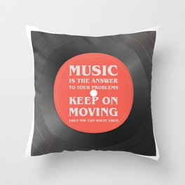 Music is the answer to your problems, dj gift Throw Pillow