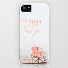 Ocean Is Calling iPhone Case