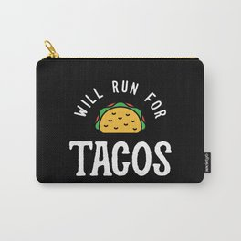 Will Run For Tacos Carry-All Pouch