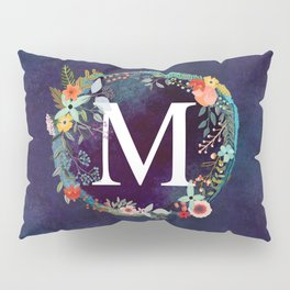 Personalized Monogram Initial Letter M Floral Wreath Artwork Pillow Sham