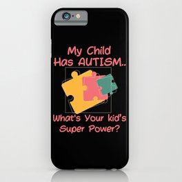 Proud Autism Mom Autism Awareness Day 2021 iPhone Case