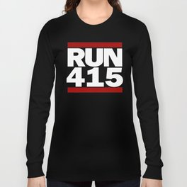 415 Design Run California Gifts 415 Shirt Long Sleeve T-shirt