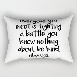 SKAM - Everyone you meet is fighting a battle you know nothing about Rectangular Pillow