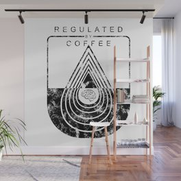 Caffeine on the Brain // Regulated by Coffee Espresso Drip Distressed Living Graphic Design Wall Mural