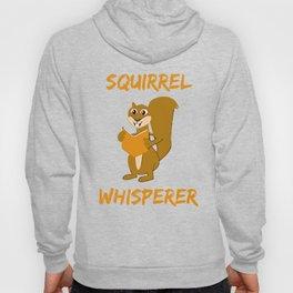 Squirrel Whisperer Hoody
