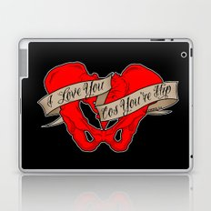 I love you cos you're hip Laptop & iPad Skin