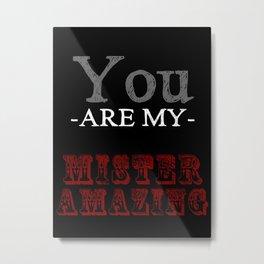 Mister Amazing Metal Print