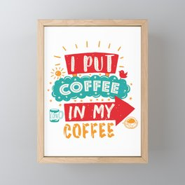 Coffee in my Coffee Framed Mini Art Print