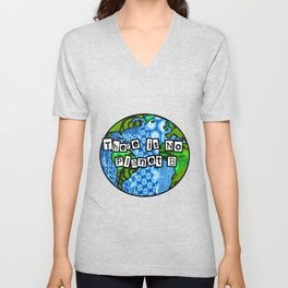 There is no planet b Unisex V-Neck