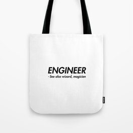 Engineer ! Tote Bag