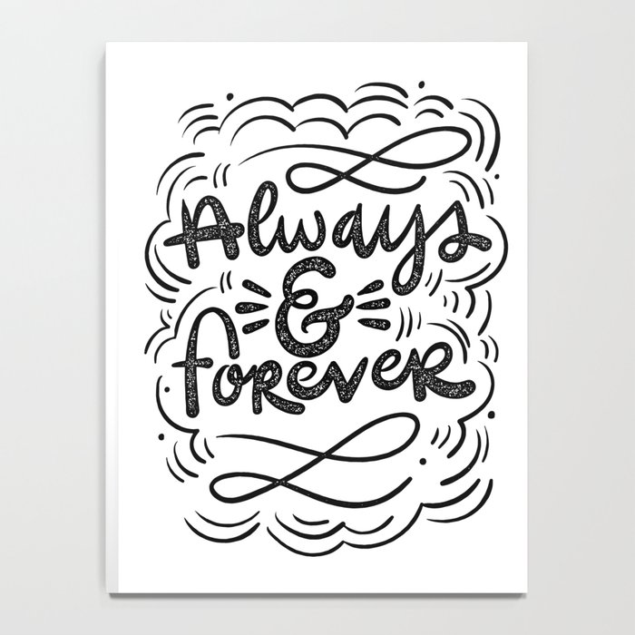 ALWAYS & FOREVER Notebook