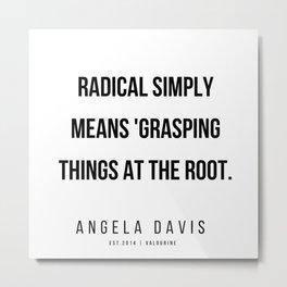 45     |  Angela Davis | Angela Davis Quotes |200609 Metal Print