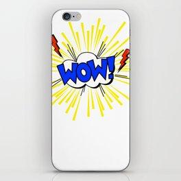 WOW ! iPhone Skin