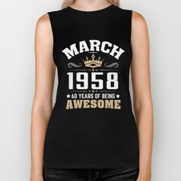 March 1958 60 years of being awesome Biker Tank