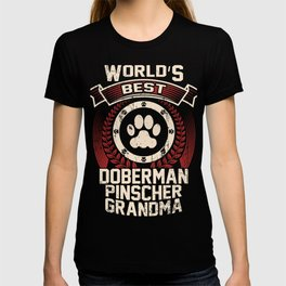 World's Best Doberman Pinscher Grandma T-shirt
