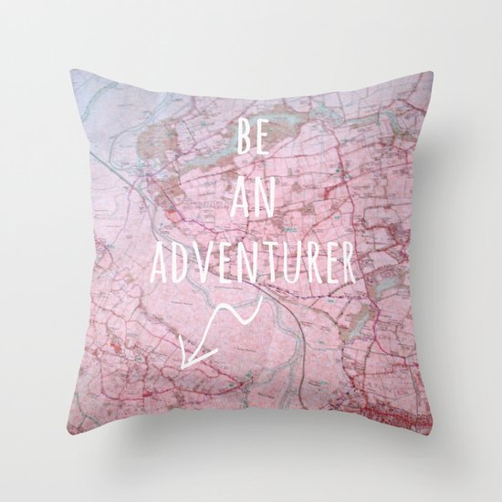 Be An Adventurer Throw Pillow