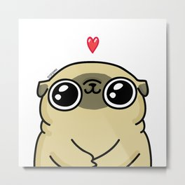 Mochi the pug loves you Metal Print