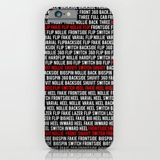This is Flatground Only iPhone 6s Slim Case