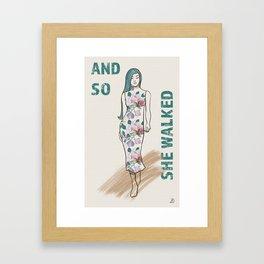 And So She Walked - Girl Power Attitude Framed Art Print