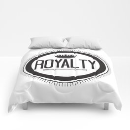 You Are #Royalty Comforters