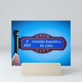 Ybor City Florida Street Sign Avenida Republica De Cuba Avenue of Cuba  Mini Art Print