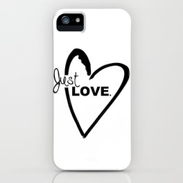 Just LOVE. iPhone Case