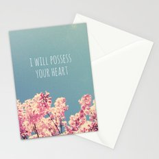 I will Possess Your Heart Stationery Cards