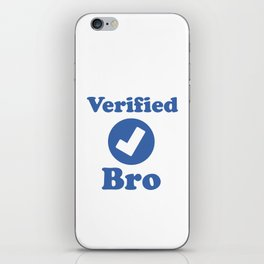 Verified BRO. iPhone Skin